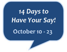 14 Days to Have Your Say!